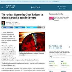 The Apocalypse is 30 seconds closer, say Doomsday Clock scientists