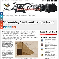 """Doomsday Seed Vault"" in the Arctic"