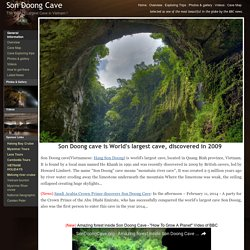 Son Doong Cave, Hang Son Doong - World's largest cave!