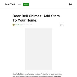 Door Bell Chimes: Add Stars To Your Home: