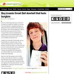 Boy invents Smart Bell doorbell that fools burglars