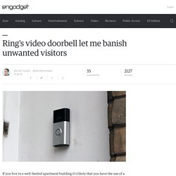Ring's video doorbell let me banish unwanted visitors