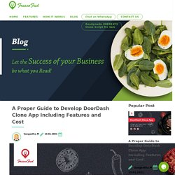 A Proper Guide to Develop DoorDash Clone App Including Features and Cost