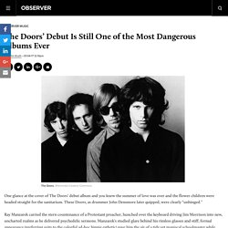 The Doors' Debut Is Still One of the Most Dangerous Albums Ever