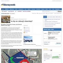 A city on Joburg's doorstep? - Property