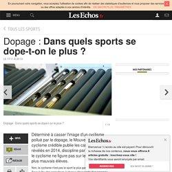 Dopage : Dans quels sports se dope-t-on le plus ?, Tous les sports