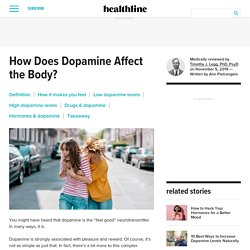 Dopamine Effects on the Body, Plus Drug and Hormone Interactions