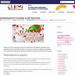 Dopamine et course à l'attention – CLEMI La Réunion