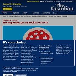Has dopamine got us hooked on tech?