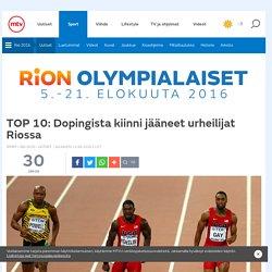 TOP 10: Dopingista kiinni jääneet urheilijat Riossa - Uutiset - Rio 2016 - Sport