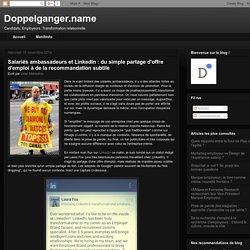 Doppelganger.name: Salariés ambassadeurs et LinkedIn : du simple partage d'offre d'emploi à de la recommandation subtile