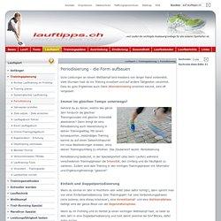 Periodisierung und Doppelperiodisierung: Das Lauftraining richtig planen- lauftipps.ch