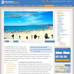 Costa Dorada - Guide du tourisme de la Costa Dorada - Sud de la Catalogne
