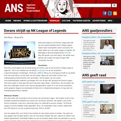 Dorans strijdt op NK League of Legends
