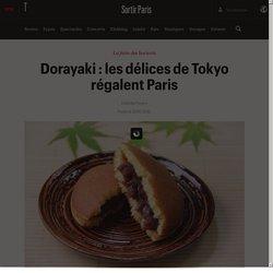 Dorayaki : les délices de Tokyo régalent Paris - Sortir