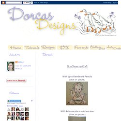 Dorcas Designs: Tutorials