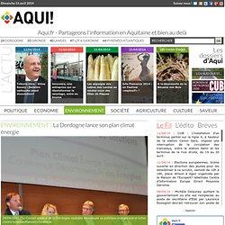 La Dordogne lance son plan climat énergie