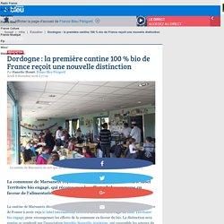 Dordogne : la première cantine 100 % bio de France reçoit une nouvelle distinction