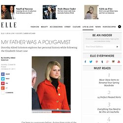 My Father Was a Polygamist - Read More on ELLE