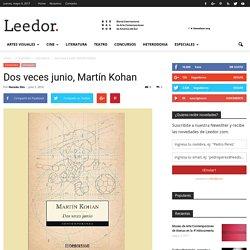 Dos veces junio, Martín Kohan
