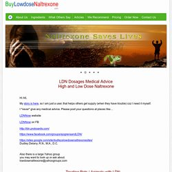LDN Dosages Medical Advice Concerning Naltrexonew and Low Dose