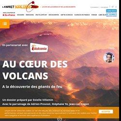 Dossier #9 - Au coeur des volcans