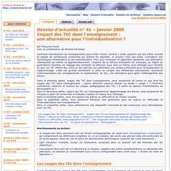 Dossier d'actualité – Impact des TIC dans l'enseignement – janvier 2009