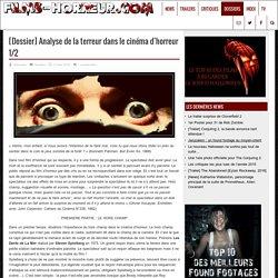 [Dossier] Analyse de la terreur dans le cinéma d'horreur 1/2 - Films-horreur.com