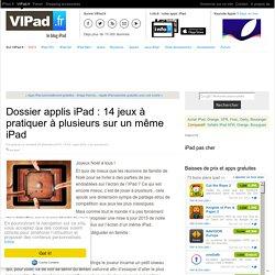 Dossier applis iPad : 14 jeux à pratiquer à plusieurs sur un même iPad - iPad Air, iPad mini ou Pro