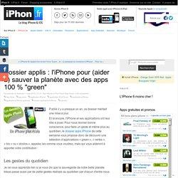 """Dossier applis : l'iPhone pour (aider à) sauver la planète avec des apps 100 % """"green"""" - iPhone 6s, 6s Plus, iPad et Apple Watch : blog et actu par iPhon.fr"""