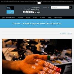 Dossier : La réalité augmentée et ses applications