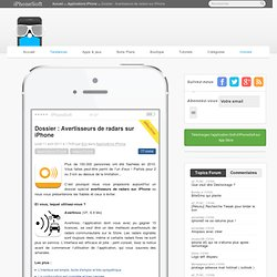 Dossier : Avertisseurs de radars sur iPhone - Applications iPhone