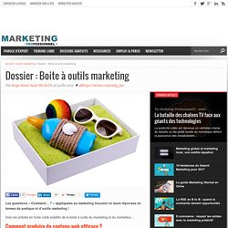 Dossier : Boite à outils marketing