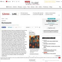 Dossier : Bustamante - Lire
