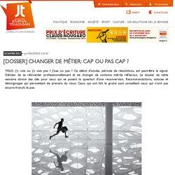 0117 [Dossier] Changer de métier: cap ou pas cap ? - Le Journal Toulousain