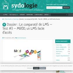 Dossier : Le comparatif de LMS - Test #3 - MROD, un LMS facile d'accès - Sydologie