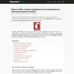 Ruby on Rails : dossier complet pour tout comprendre sur cette techno phare du web2.0