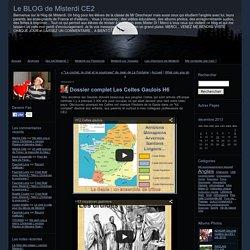 Dossier complet Les Celtes Gaulois H6 - Le BLOG de Misterdi CE2