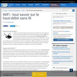 WiFi : dossier sur le WiFi, comprendre l'accès haut-débit sans fil