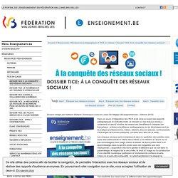 Dossier TICE: À la conquête des réseaux sociaux !