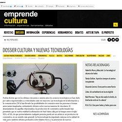 Dossier Cultura y Nuevas Tecnologías