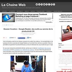 Dossier Curation : Google Reader, des outils au service de la productivité 3