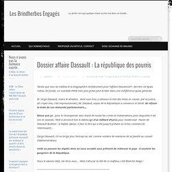 Dossier affaire Dassault : La république des pourris
