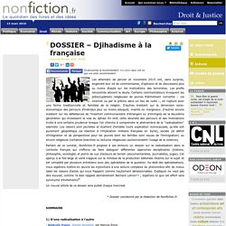 DOSSIER – Djihadisme à la française