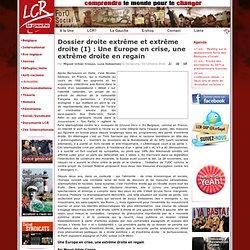 Dossier droite extrême et extrême droite (I): Une Europe en crise, une extrême droite en regain