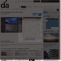 Dossier : Hall d'accueil, une vitrine éclairée - D'architectures