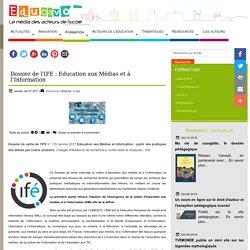 Dossier de l'IFE : Education aux Médias et à l'Information