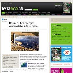 Dossier - Les énergies renouvelables de demain