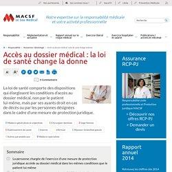 Accès au dossier médical - loi de santé - MACSF Exercice professionnel