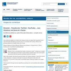 Dossier : Facebook, Twitter, YouTube... Les réseaux sociaux en classe
